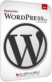 Formation WordPress 3.4 Edition 2012 par Elephorm