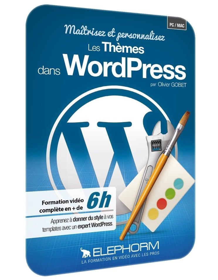 Maîtrisez et personnalisez les Thèmes dans WordPress – Elephorm
