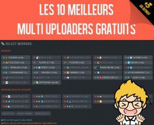 Les 10 meilleurs sites multi uploaders pour héberger vos fichiers en miroir