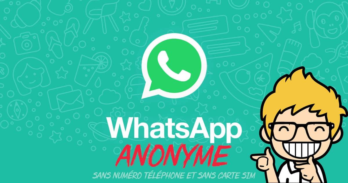 Utiliser Whatsapp sans numéro de téléphone et sans carte SIM
